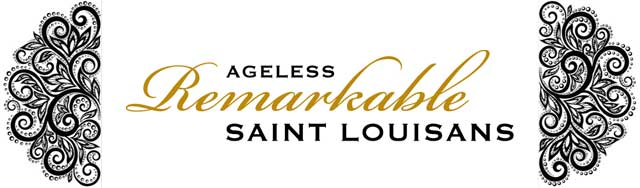 16th Annual Ageless Remarkable Saint Louisans